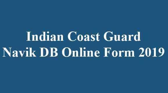 Indian Coast Guard Navik DB Application Form