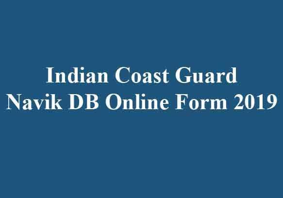 Indian Coast Guard Navik DB Online Form
