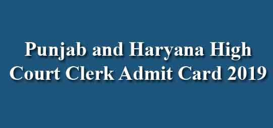 Punjab and Haryana High Court Admit Card