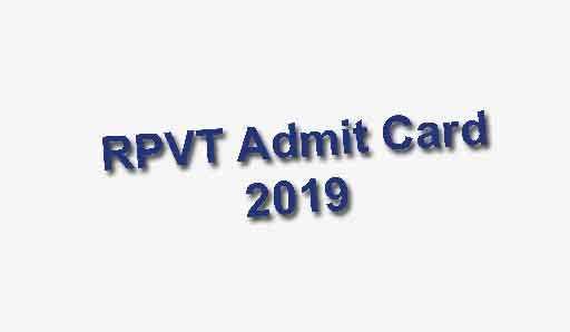 RPVT Admit Card 2019