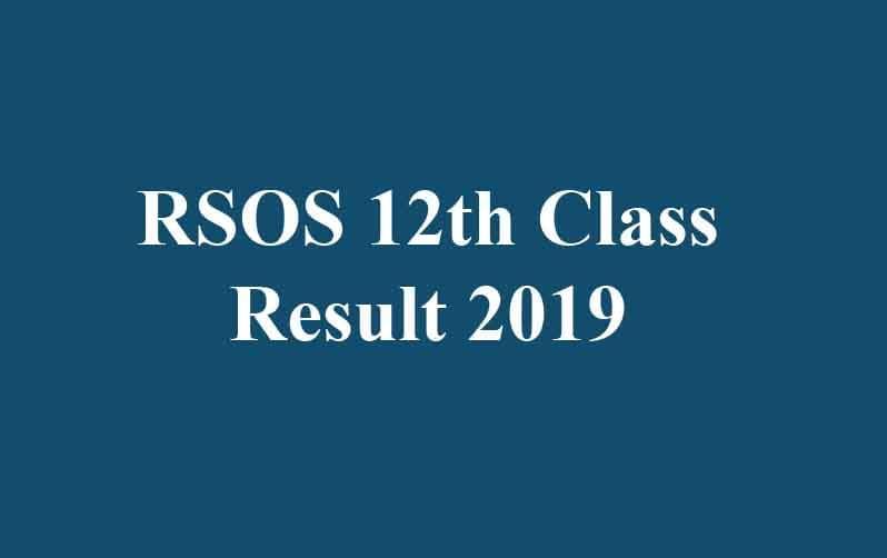 RSOS 12th Class Result 2019