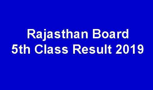 Rajasthan Board 5th Class Result 2019 Check Diet Wise Result