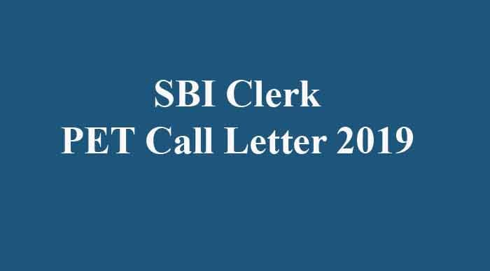 SBI Clerk PET Call Letter 2019