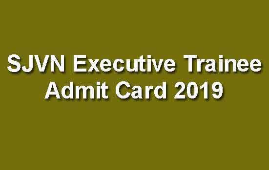 SJVN Executive Trainee Admit Card