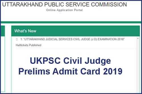 UKPSC Civil Judge Prelims Admit Card