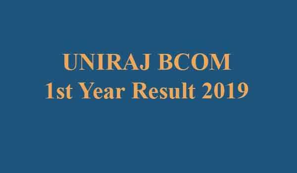 UNIRAJ BCOM 1st Year Result