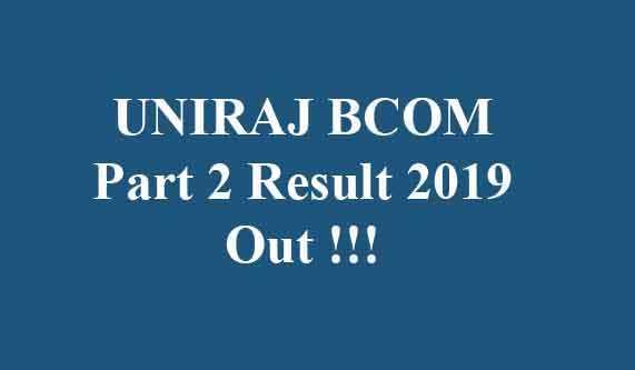 UNIRAJ BCOM Part 2 Result