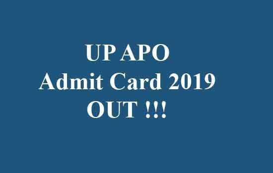 UP APO Admit Card 2019