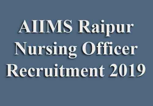 AIIMS Raipur Staff Nurse Recruitment 2019