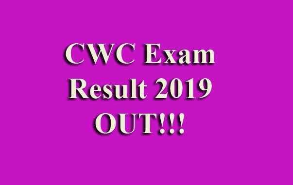 CWC Exam Result 2019