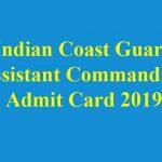 Coast GuardAssistant Commandant Admit Card 2019
