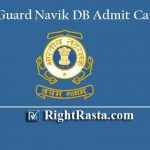 Coast Guard Navik DB Admit Card 2019