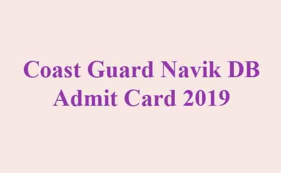 Coast GuardNavik DB Admit Card 2019