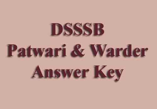 DSSSB Patwari Answer Key 2019