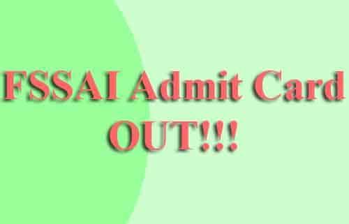 FSSAI Admit Card 2019