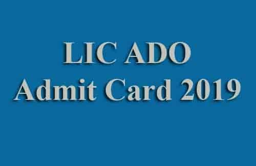 How to download LIC ADO Pre Exam Call Letter 2019