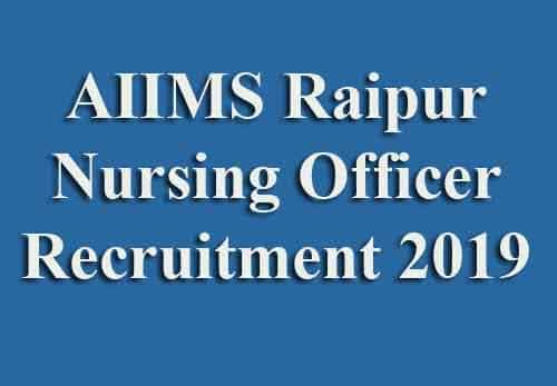 How to fill the AIIMS Raipur Staff Nurse Online Application Form 2019