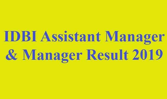 IDBI Assistant Manager & Manager Result 2019