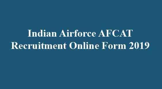 Indian Airforce AFCAT Recruitment Online Form 2019