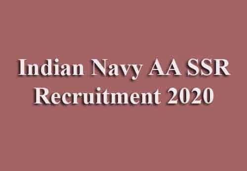 Indian Navy AA SSR Recruitment 2020