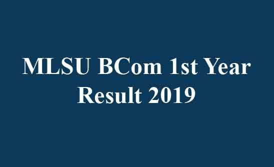 MLSU BCom 1st Year Result 2019