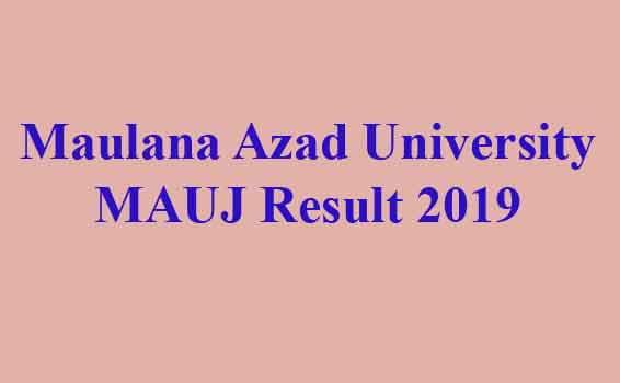 Maulana Azad University MAUJ Result 2019