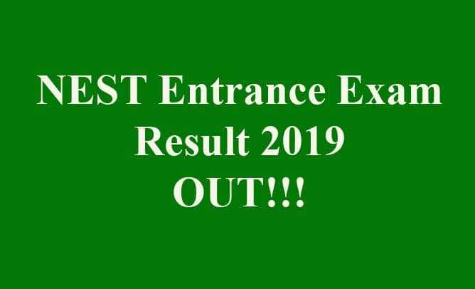 NEST Entrance Exam Result 2019