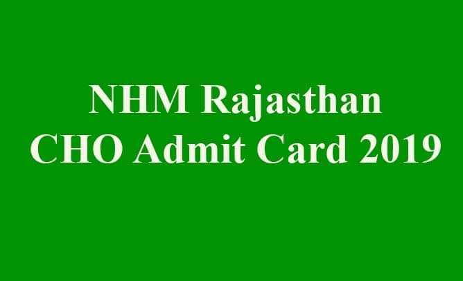 NHM Rajasthan CHO Admit Card 2019