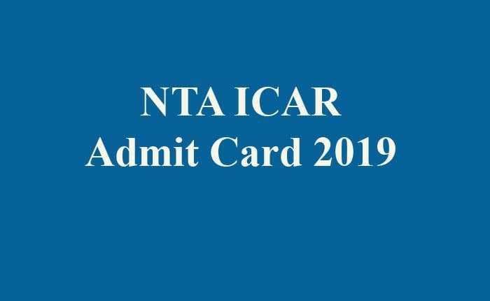 NTA ICAR Admit Card 2019