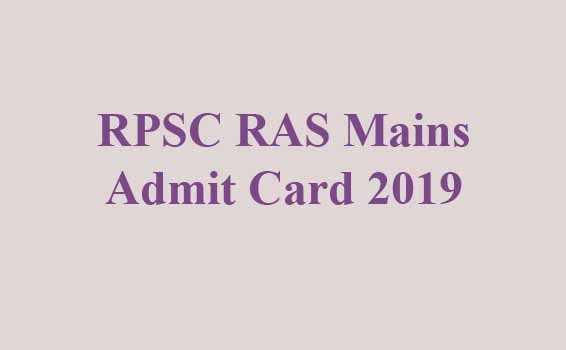 RPSC RAS Mains Admit Card 2019