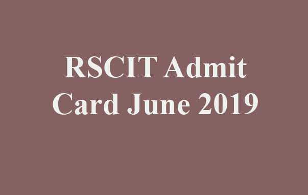 RSCIT Admit Card June 2019