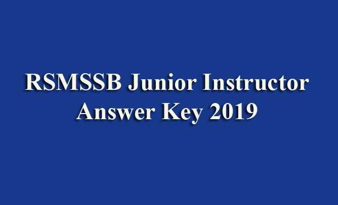 RSMSSB Junior Instructor Answer Key 2019
