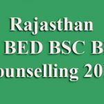 Rajasthan BA BED BSC BED Counselling 2019
