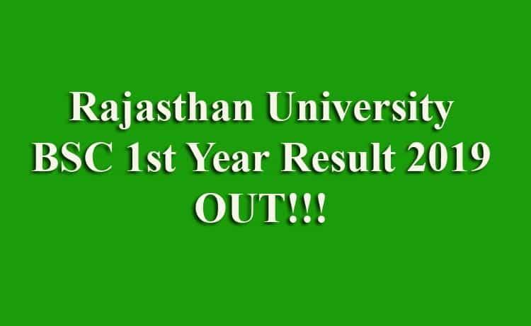 Rajasthan University UNIRAJ BSC 1st Year Result 2019