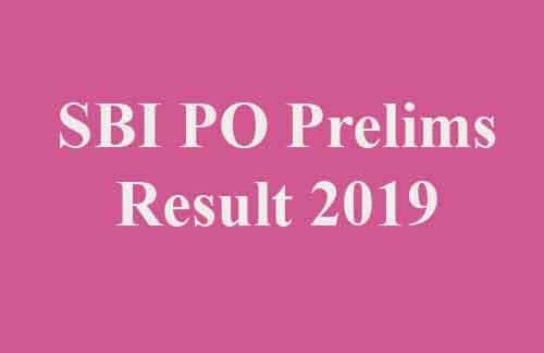 SBI PO Prelims Result 2019
