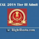 SSC CGL 2018 Tier III Admit Card- Download Paper 3 Exam Hall Tickets for NR & Other Regions