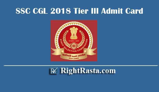SSC CGL 2018 Tier III Admit Card