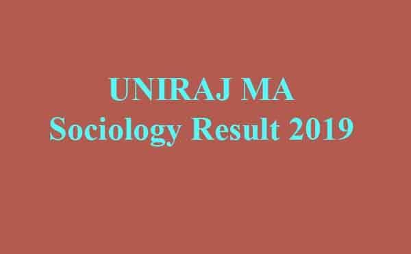 UNIRAJ MA Sociology Result 2019