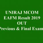 UNIRAJ MCOM EAFM Result 2019 [Previous & Final Exam 2019]