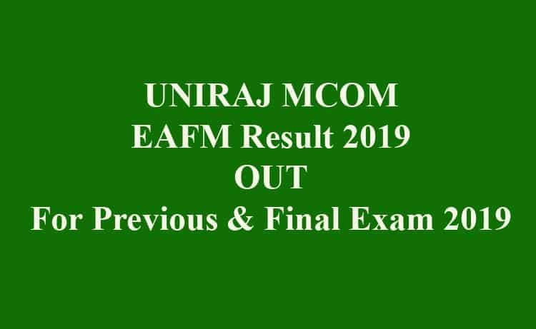 UNIRAJ MCOM EAFM Result 2019
