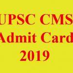 UPSC CMS Admit Card 2019