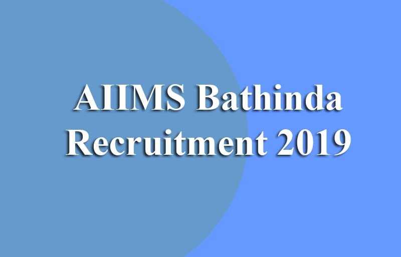 AIIMS Bathinda Recruitment