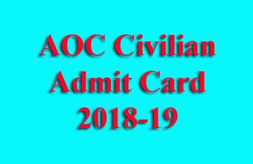 AOC Civilian Admit Card 2018-19