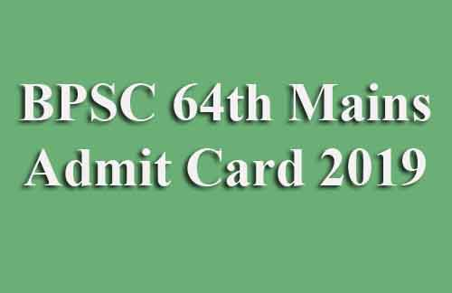 BPSC 64th Mains Admit Card 2019