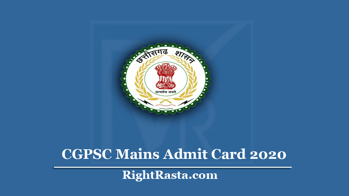 CGPSC Mains Admit Card