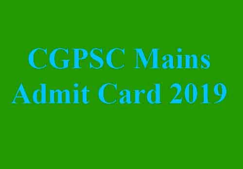 CGPSC Mains Admit Card
