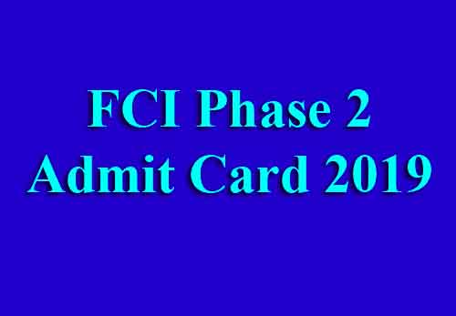 FCI Mains Admit Card