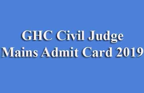 GHC Civil Judge Mains Admit Card