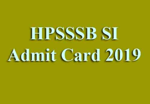 HPSSSB SI Admit Card 2019
