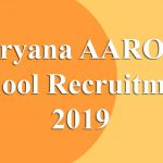 Haryana AAROHI School Recruitment 2019 [Last Date Extended]